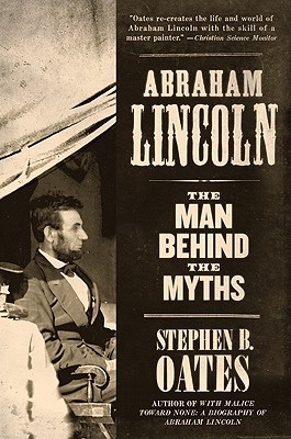 Abraham Lincoln By Oates, Stephen B.